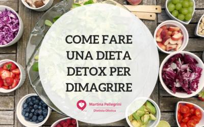 Come fare una Dieta Detox per dimagrire